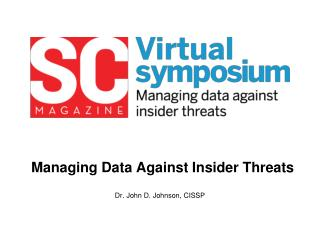 Managing Data Against Insider Threats