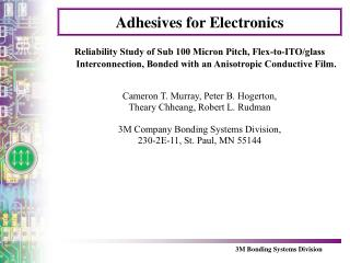 Adhesives for Electronics