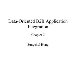Data-Oriented B2B Application Integration