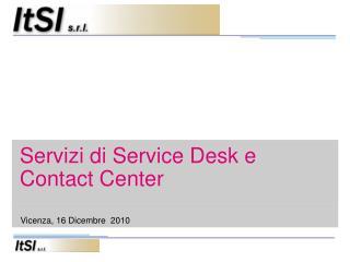 Servizi di Service Desk e Contact Center