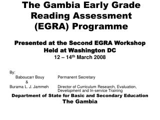 The Gambia Early Grade Reading Assessment EGRA Programme