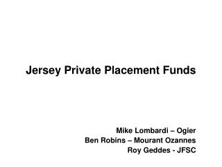 Jersey Private Placement Funds