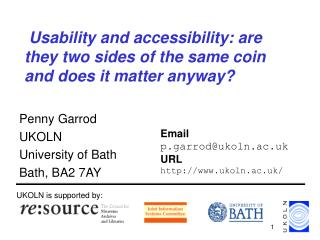 Usability and accessibility: are they two sides of the same coin and does it matter anyway