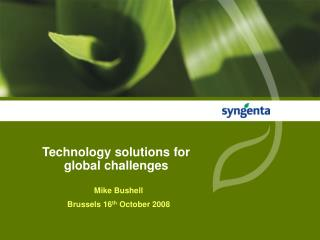 Technology solutions for global challenges