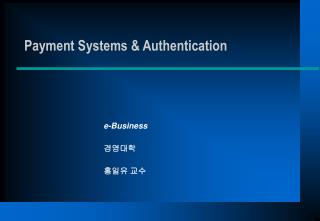 Payment Systems  Authentication
