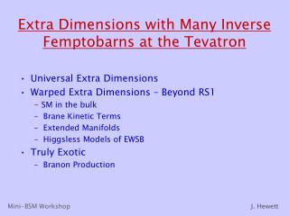 Extra Dimensions with Many Inverse Femptobarns at the Tevatron