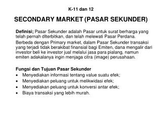 K-11 dan 12  SECONDARY MARKET PASAR SEKUNDER