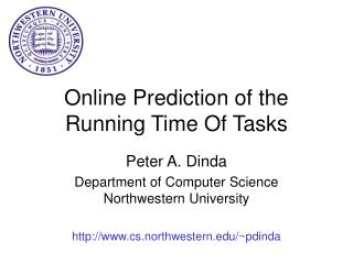 Online Prediction of the Running Time Of Tasks