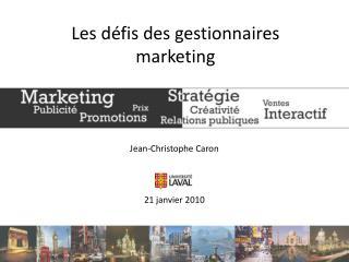 Les d fis des gestionnaires marketing