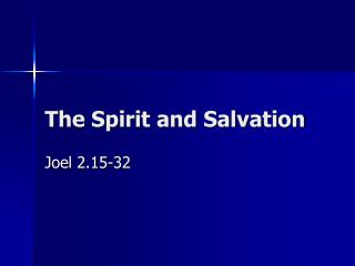 The Spirit and Salvation