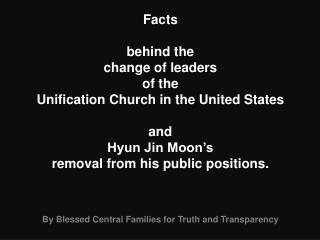 Facts  behind the change of leaders of the Unification Church in the United States  and Hyun Jin Moon s removal from his