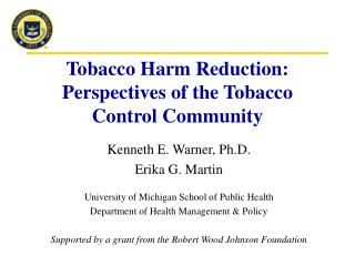 Tobacco Harm Reduction:  Perspectives of the Tobacco Control Community