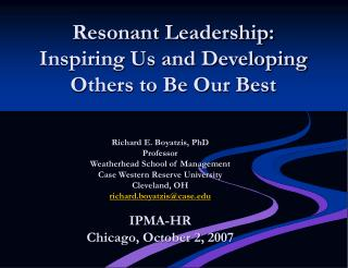 Resonant Leadership: Inspiring Us and Developing Others to Be Our Best