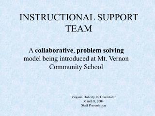 INSTRUCTIONAL SUPPORT TEAM