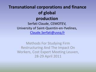 Transnational corporations and finance of global production  Serfati Claude, CEMOTEV,  University of Saint-Quentin-en-Yv