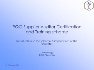 PQG Supplier Auditor Certification and Training scheme