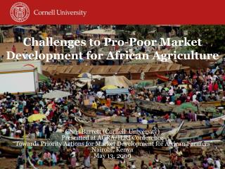 Challenges to Pro-Poor Market Development for African Agriculture