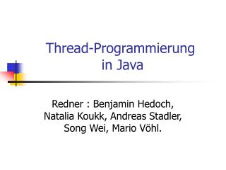 Thread-Programmierung  in Java