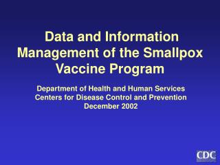 Data and Information Management of the Smallpox Vaccine Program