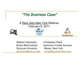 The Business Case    A Real Jobs New York Webinar February 8, 2011