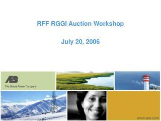 RFF RGGI Auction Workshop  July 20, 2006