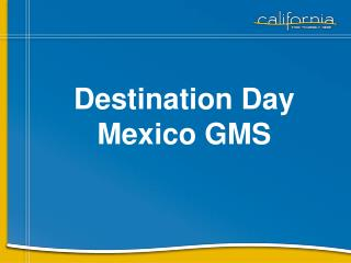 Destination Day Mexico GMS