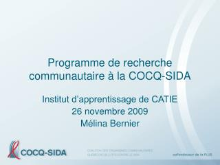 Programme de recherche communautaire   la COCQ-SIDA