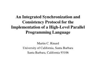 An Integrated Synchronization and Consistency Protocol for the Implementation of a High-Level Parallel Programming Langu