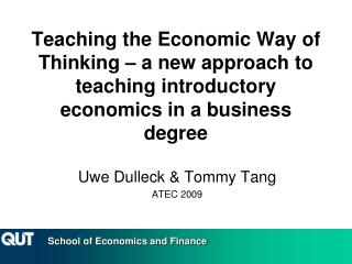 Teaching the Economic Way of Thinking   a new approach to teaching introductory economics in a business degree