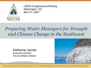 Preparing Water Managers for Drought and Climate Change in the Southwest