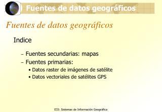 Fuentes de datos geogr ficos
