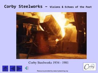 Corby Steelworks 1934 - 1981