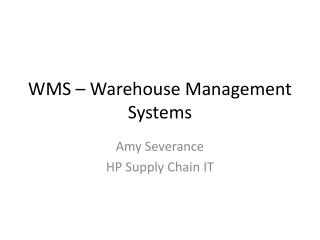 WMS   Warehouse Management  Systems
