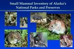 Small Mammal Inventory of Alaska s National Parks and Preserves