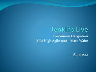 Jenkins Live