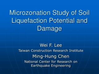 Microzonation Study of Soil Liquefaction Potential and Damage