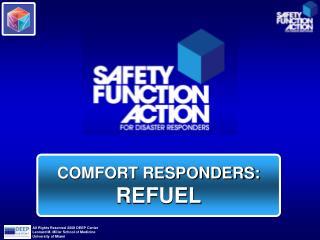 COMFORT RESPONDERS: REFUEL