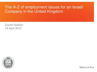 The A-Z of employment issues for an Israeli Company in the United Kingdom