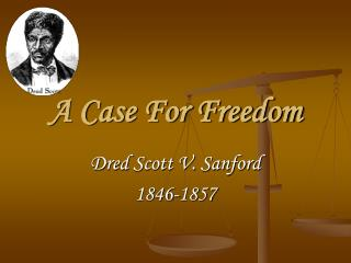 A Case For Freedom