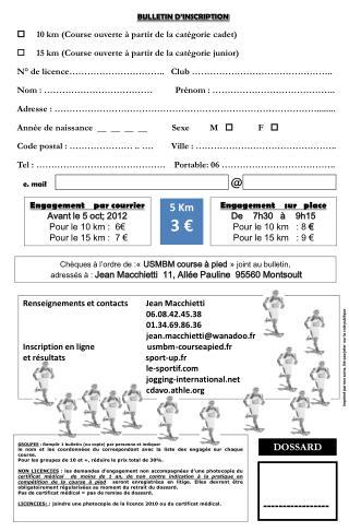 Engagement    par courrier  Avant le 5 oct; 2012 Pour le 10 km :  6   Pour le 15 km :  7