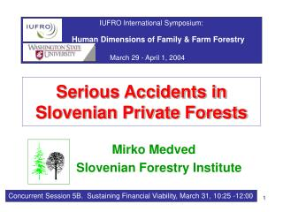Serious Accidents in Slovenian Private Forests