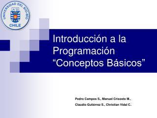 Introducci n a la Programaci n  Conceptos B sicos