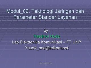 Modul_02. Teknologi Jaringan dan Parameter Standar Layanan