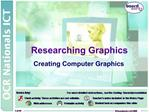 Researching Graphics