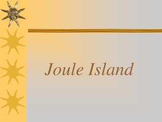 Joule Island