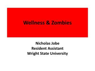 Wellness  Zombies