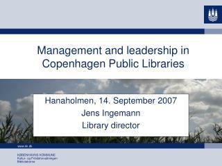 Management and leadership in Copenhagen Public Libraries