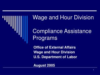 Wage and Hour Division   Compliance Assistance Programs