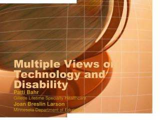 Multiple Views on Technology and Disability