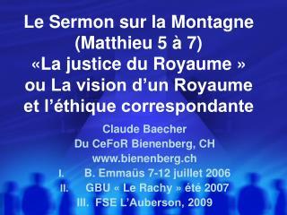 Le Sermon sur la Montagne Matthieu 5   7  La justice du Royaume   ou La vision d un Royaume et l  thique correspondante